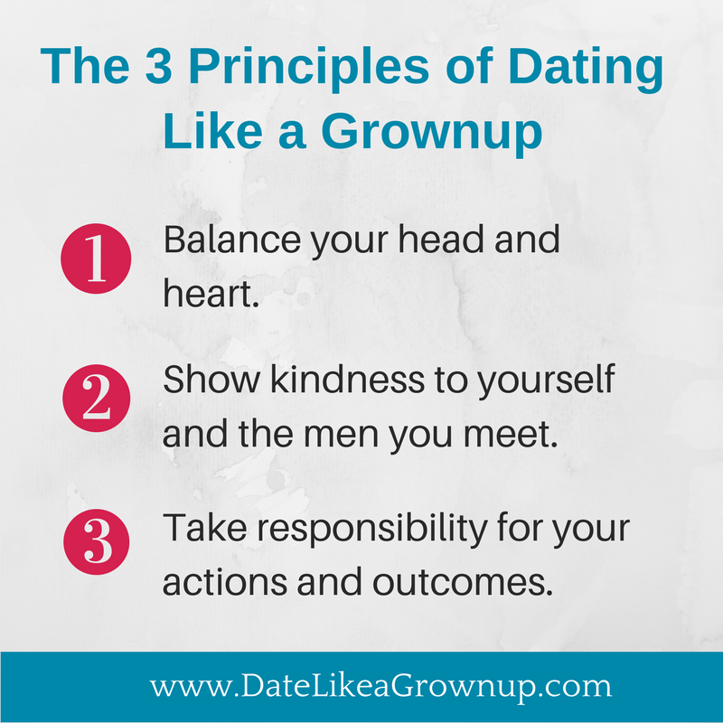The 3 Principles of Dating Like a Grownup